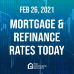 Mortgage And Refinance Rates Today, Feb. 26